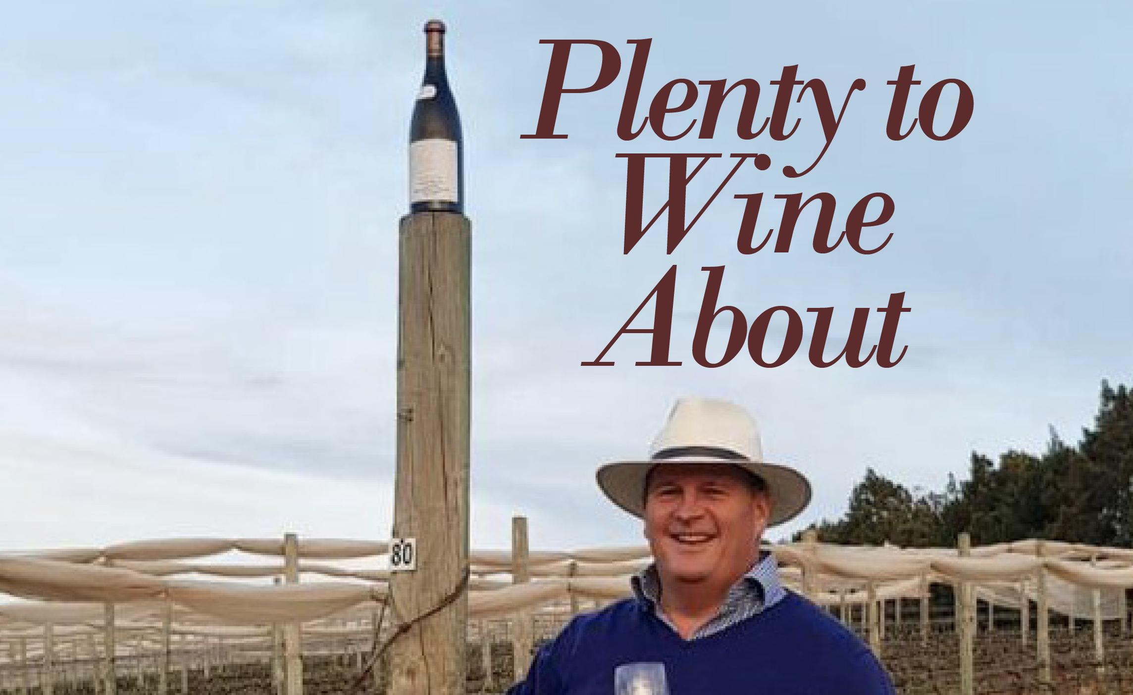 Plenty to Wine About